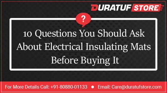 10 question you should ask about electrical insulating mats before buying it